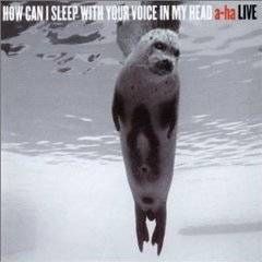 A-HA - How Can I Sleep with Your Voice in My Head album CD cover
