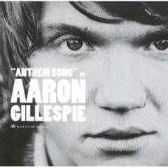 Aaron Gillespie - Anthem Song album CD cover