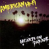 American Hi-Fi - Hearts On Parade album CD cover