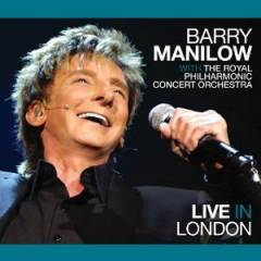 Barry Manilow - Live in London album CD cover