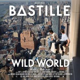 Bastille - Wild World lyrics