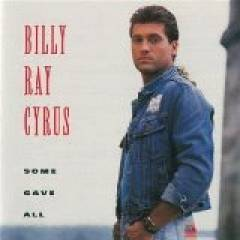 Billy Ray Cyrus - Some Gave All album CD cover