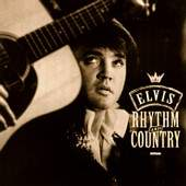 Elvis Presley - Rhythm & Country album CD cover