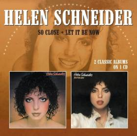 Helen Schneider - So Close + Let it Be Now album CD cover