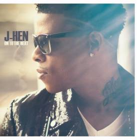 J-Hen - On To The Next album CD cover
