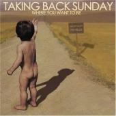 Taking Back Sunday - Where You Want To Be album CD cover