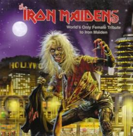The Iron Maidens - The Iron Maidens: World's Only Female Tribute to Iron Maiden album CD cover