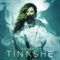 Tinashe - Aquarius lyrics